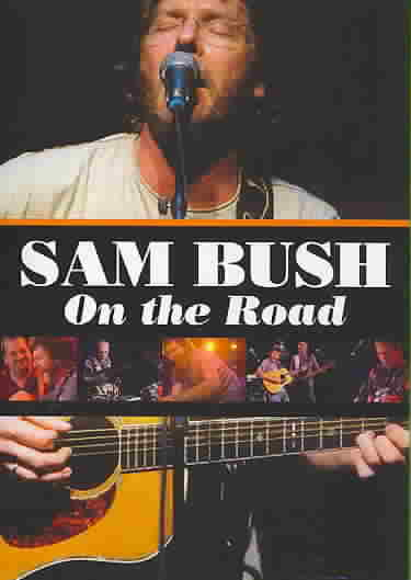 ON THE ROAD BY BUSH,SAM (DVD)