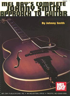 Complete Johnny Smith Approach to Guitar By Smith, Johnny